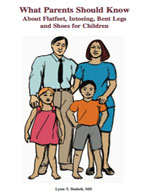 What Parents Should Know About Flatfeet, Intoeing, Bent Legs, And Shoes For Children